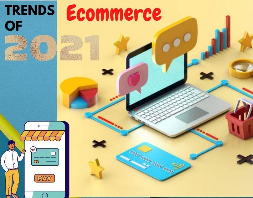 The future of E-commerce trends in 2021